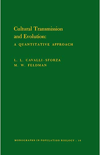 9780691082806: Cultural Transmission and Evolution: A Quantitative Approach. (MPB-16) (Monographs in Population Biology)