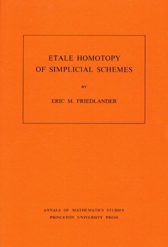 9780691082882: Etale Homotopy of Simplicial Schemes. (AM-104) (Annals of Mathematics Studies)