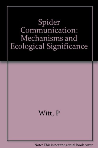 9780691082912: Spider Communication: Mechanisms and Ecological Significance (Princeton Legacy Library)