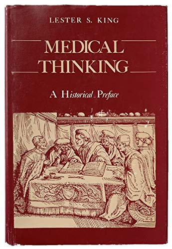 9780691082974: Medical Thinking: A Historical Preface (Princeton Legacy Library)