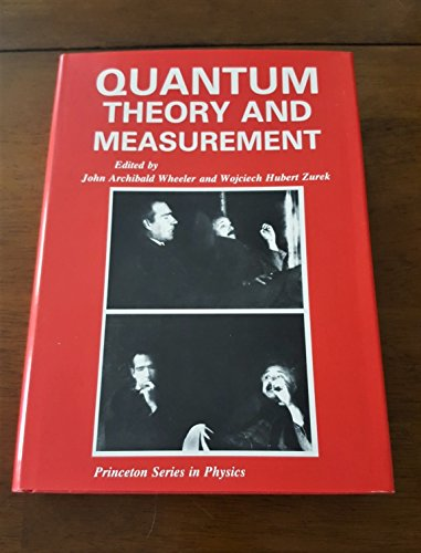 9780691083155: Quantum Theory and Measurement (Princeton Legacy Library)