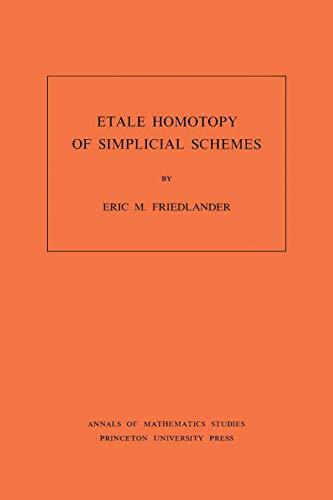 9780691083179: Etale Homotopy of Simplicial Schemes. (AM-104)