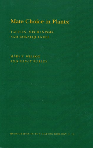 9780691083339: Mate Choice in Plants: Tactics, Mechanisms, and Consequences. (MPB-19) (Monographs in Population Biology)