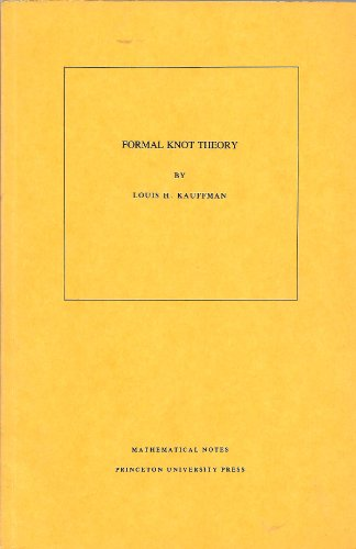 9780691083360: Formal Knot Theory (Mathematical Notes, No. 30)