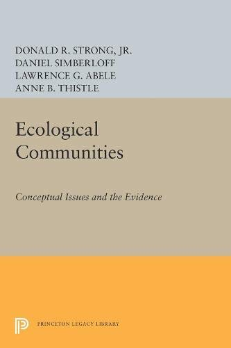 9780691083407: Ecological Communities: Conceptual Issues and the Evidence (Princeton Legacy Library)
