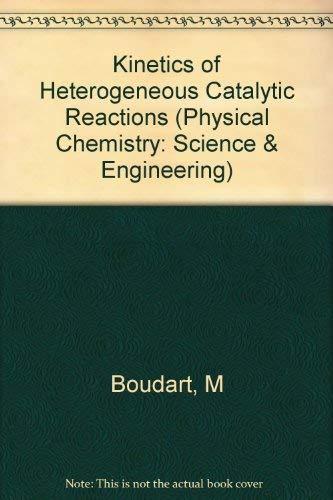 9780691083476: Kinetics of Heterogeneous Catalytic Reactions (Princeton Legacy Library)