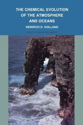 9780691083483: The Chemical Evolution of the Atmosphere and Oceans (Princeton Series in Geochemistry)