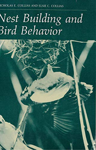 9780691083599: Nest Building and Bird Behavior (Princeton Legacy Library)