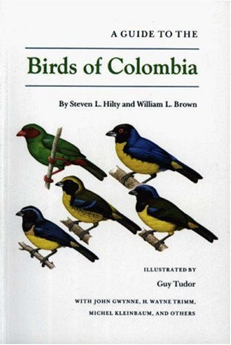 9780691083711: A Guide to the Birds of Colombia
