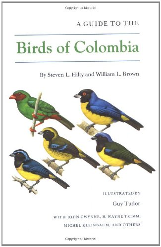 9780691083728: A Guide to the Birds of Colombia