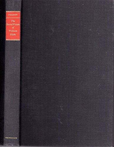 9780691083827: The Social Vision of William Blake (Princeton Legacy Library)