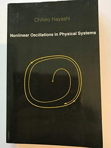 9780691083834: Nonlinear Oscillations in Physical Systems (Princeton Legacy Library)