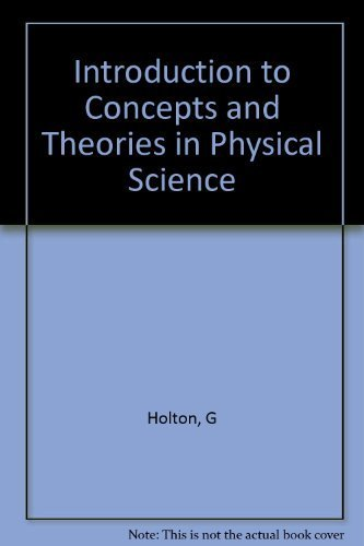 9780691083841: Introduction to Concepts and Theories in Physical Science