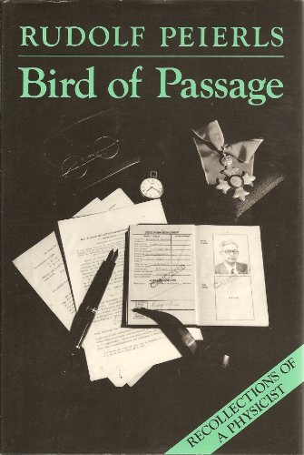 9780691083902: Bird of Passage: Recollections of a Physicist (Princeton Legacy Library)