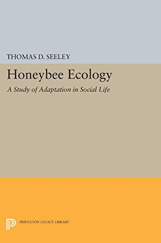 9780691083926: Honeybee Ecology: A Study of Adaptation in Social Life (Princeton Legacy Library)
