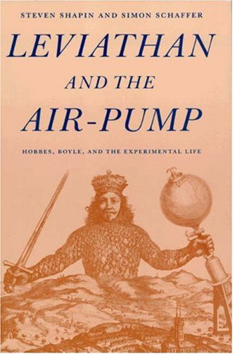 9780691083933: Leviathan and the Air-Pump: Hobbes, Boyle, and the Experimental Life