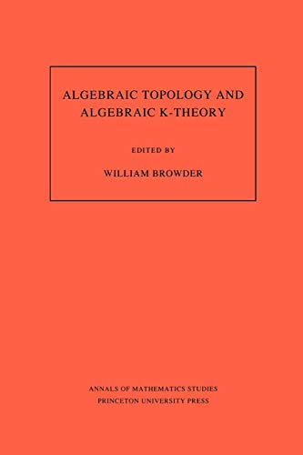 Algebraic Topology and Algebraic K-Theory