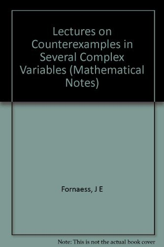 9780691084565: Lectures on Counterexamples in Several Complex Variables. (MN-33): (Mathematical Notes)