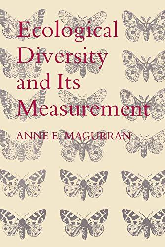 Ecological Diversity and Its Measurement: Magurran, Anne E.