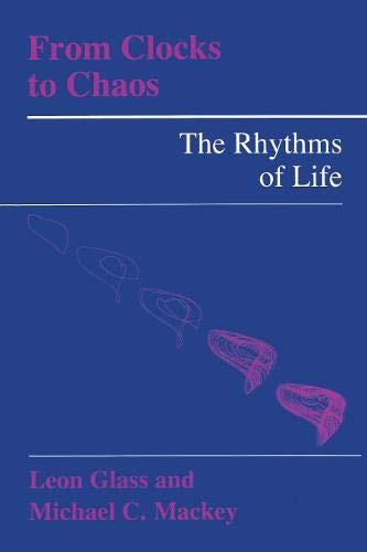 9780691084954: From Clocks to Chaos: The Rhythms of Life (Princeton Paperbacks)