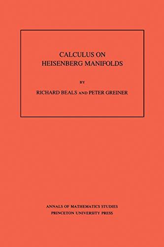 9780691085012: Calculus on Heisenberg Manifolds. (AM-119), Volume 119 (Annals of Mathematics Studies)