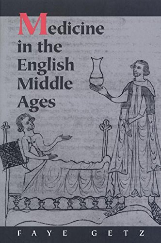 Medicine in the English Middle Ages.: GETZ, Faye.