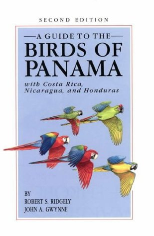 9780691085296: A Guide to the Birds of Panama with Costa Rica, Nicaragua and Honduras