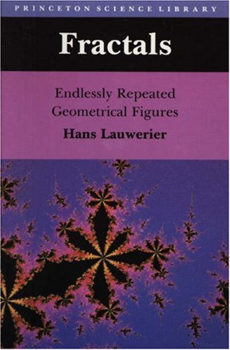 9780691085517: Fractals: Endlessly Repeated Geometrical Figures (Princeton Science Library)