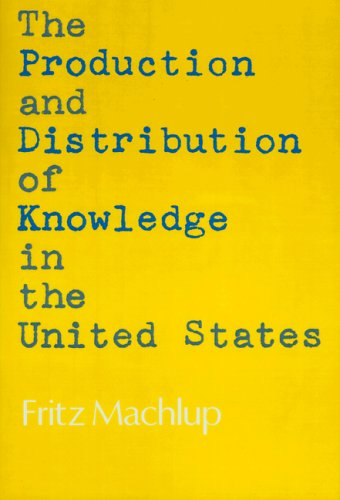 9780691086088: The Production and Distribution of Knowledge in the United States