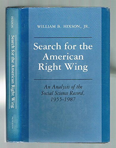 Search for the American Right Wing: Hixson, William B.