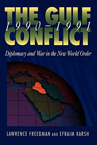 9780691086279: The Gulf Conflict, 1990-1991: Diplomacy and War in the New World Order