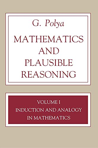 9780691086408: Mathematics and Plausible Reasoning, Volume 1: Induction and Analogy in Mathematics