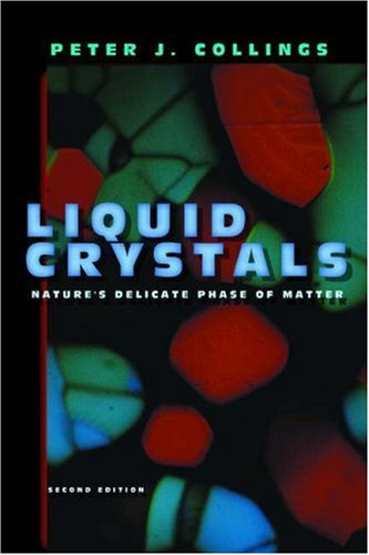 9780691086729: Liquid Crystals: Nature's Delicate Phase of Matter, Second Edition.