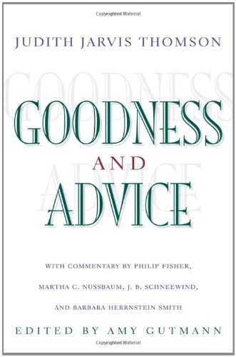very goodness & advice.: Thomson, Judith Jarvis.