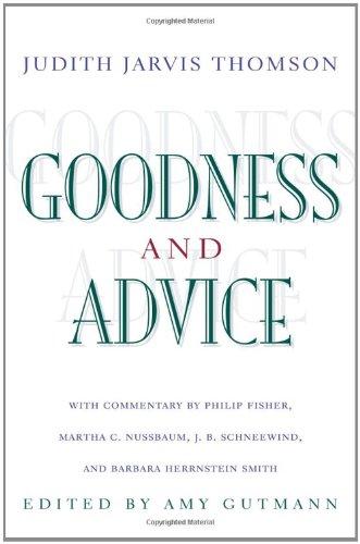 Goodness & advice.: Thomson, Judith Jarvis.