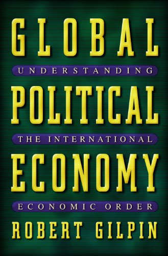 9780691086767: Global Political Economy: Understanding the International Economic Order