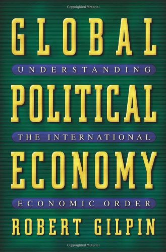 9780691086774: Global Political Economy: Understanding the International Economic Order