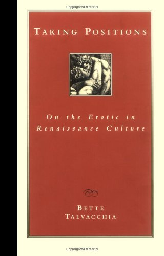 9780691086835: Taking Positions: On the Erotic in Renaissance Culture