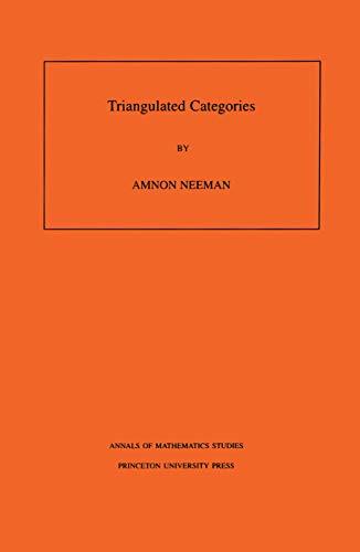 9780691086859: Triangulated Categories. (AM-148) (Annals of Mathematics Studies)
