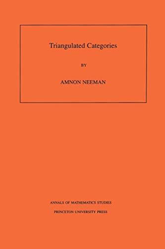 9780691086866: Triangulated Categories. (AM-148), Volume 148 (Annals of Mathematics Studies)