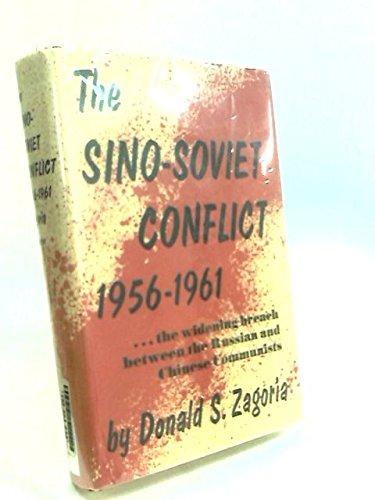 9780691087115: Sino-Soviet Conflict, 1956-1961