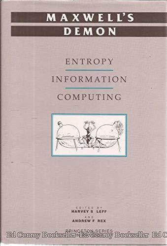 9780691087269: Maxwell's Demon: Entropy, Information, Computing (Princeton Legacy Library)