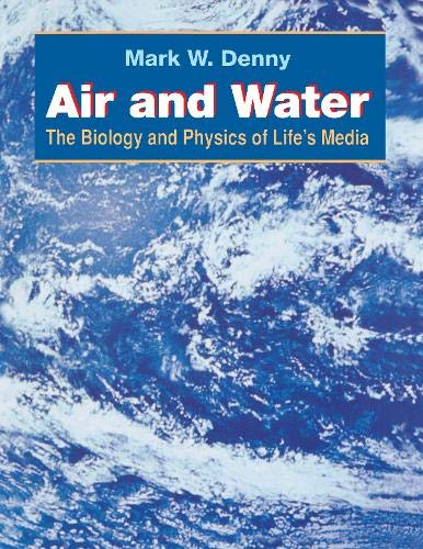9780691087344: Air and Water: The Biology and Physics of Life's Media
