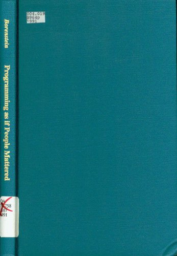 9780691087528: Programming as if People Mattered: Friendly Programs, Software Engineering, and Other Noble Delusions (Princeton Legacy Library)
