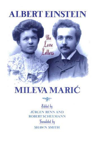 9780691087603: Albert Einstein, Mileva Maric: The Love Letters