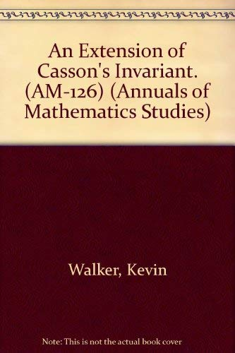 9780691087665: An Extension of Casson's Invariant. (AM-126)
