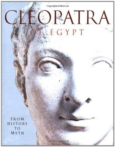 9780691088358: Cleopatra of Egypt: From History to Myth.