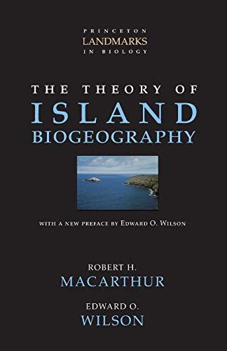 9780691088365: The Theory of Island Biogeography (Princeton Landmarks in Biology)
