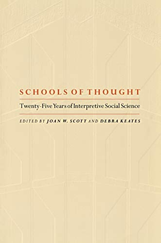 9780691088419: Schools of Thought: Twenty-Five Years of Interpretive Social Science.