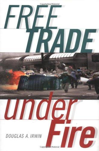 Free Trade Under Fire: Irwin, Douglas A.